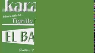 Karaokanta - Tigrillo Palma - El bazucaso