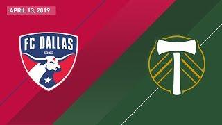 FC Dallas vs. Portland Timbers   HIGHLIGHTS - April 13, 2019