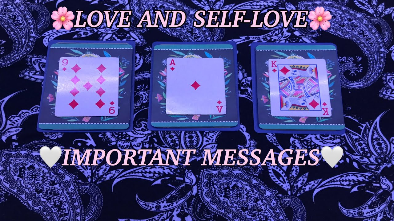 pick a card love  selflove reading💞 important messages