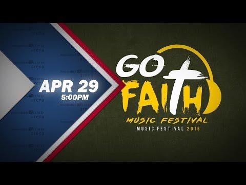 Got Faith Music Festival 2016 - April 29, 2016