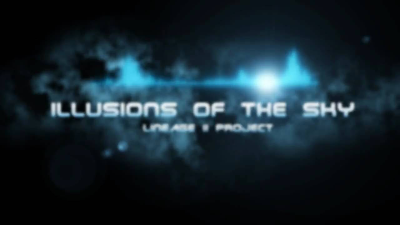 Illusions Of the Sky ( Lineage 2 )