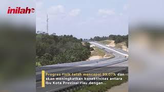 Tol Pekanbaru – Dumai Tingkatkan Konektivitas Kawasan Industri di Provinsi Riau - inilah.com