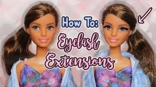 How to Give Your Dolls Eyelash Extensions