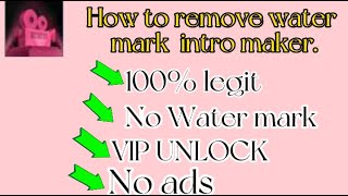 Download lagu how to remove  water mark intro maker and VIP ACCESS FOR FREE 100% legit