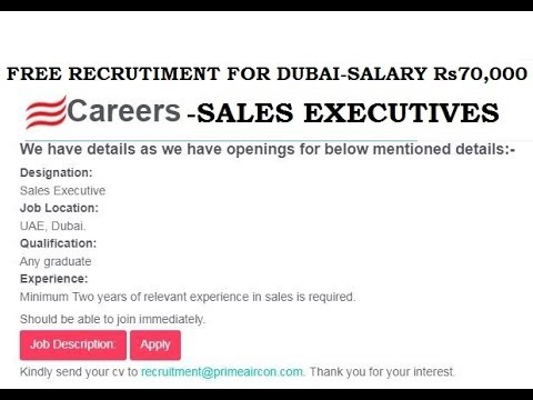 JOBS IN DUBAI | SALES EXECUTIVE A/C | Rs 70,000 | FREE RECRUITMENT | DUBAI LATEST JOB 2018