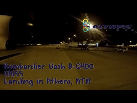 Night landing in Athens, Olympic Αir flight OA155 from Kavala, with Bombardier Dash 8 Q-400