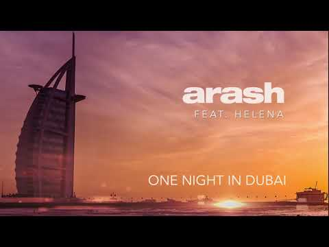 Arash feat. Helena -One Night in Dubai (official audio)