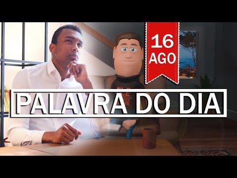 PALAVRA DE DEUS PARA HOJE, DIA 16 DE AGOSTO   ANIMA GOSPEL