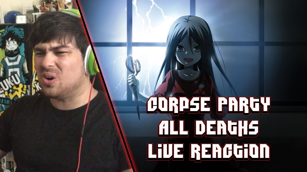 SERIOUSLY BRUTAL - Corpse Party All Deaths - Live Reaction