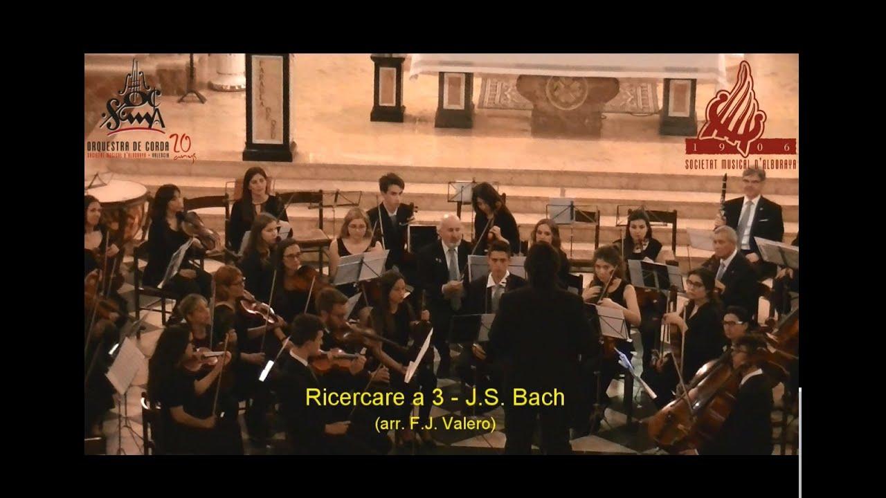 J S Bach Ofrenda Musical Ricercar A 3 Arr Fco José Valero Youtube
