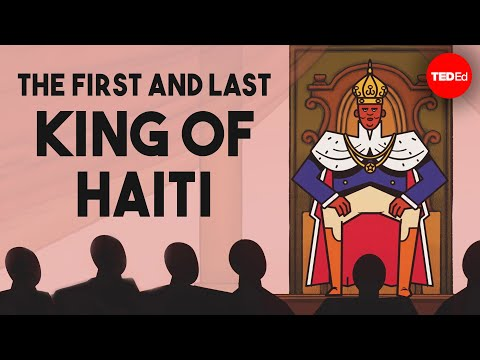 The first and last king of Haiti - Marlene Daut