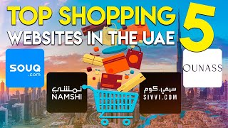Top 5 shopping websites in the UAE.