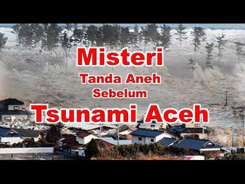 Tanda Tanda Sebelum Tsunami Aceh  26-des-2004