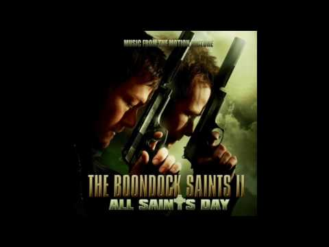 "The Boondock Saints II Soundtrack - 14 ""Saints From The Streets"" by Jeff Danna"