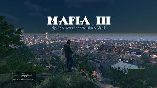 Mafia 3 - SweetFX 5.0  (Graphics Mod by Nyclix)