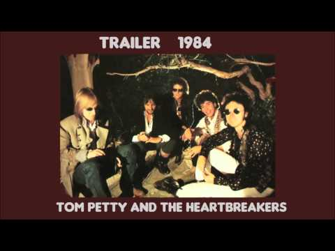 Trailer by Tom Petty and the Heartbreakers 1984 rare B side Southern Accents