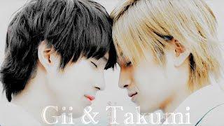 タクミくん    Gii x Takumi ~ Be With Me...Still •