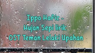 Download lagu Ippo Hafiz Hujan Sepi lirik MP3