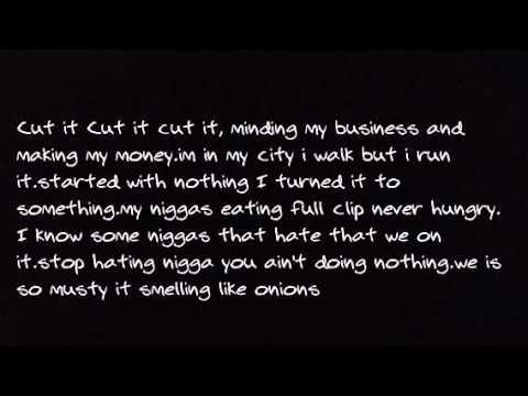 KiddCash-Cut It Lyrics - YouTube