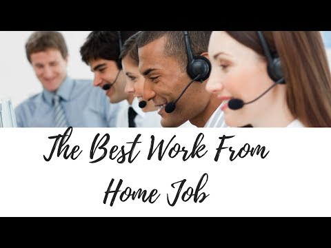 The Best Work From Home Legitimate Job in 2019 [Legitimate Work From Home Position]