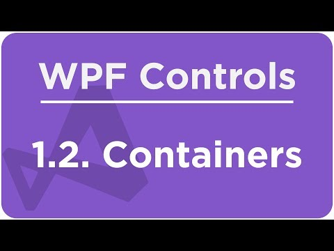 1 2 Containers - The WPF course - YouTube