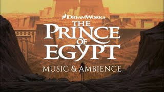 The Prince of Egypt: Music & Ambience | Study, Relax & Focus (1 HOUR)