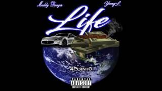 Yung L & Muddy Danger - Life ( Audio)