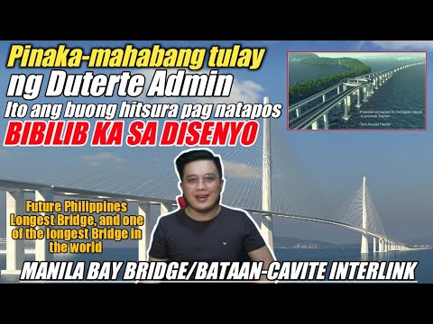 FUTURE LONGEST BRIDGE OF PHILIPPINES, AND ONE OF THE LONGEST BRIDGE IN THE WORLD