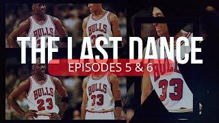 Michael Jordan - The Last Dance EP 5 & 6 Documentary