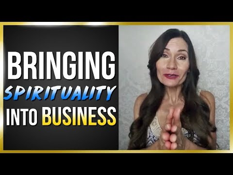 How To Be A Spiritual Entrepreneur: Spirituality In Business