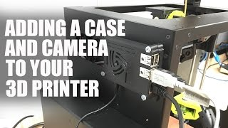 Adding a Raspberry Pi case and a camera to your LulzBot Mini