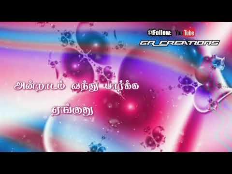Tamil WhatsApp status lyrics || Nenjil mamalai song || Nimir movie || Love song || GR Creations