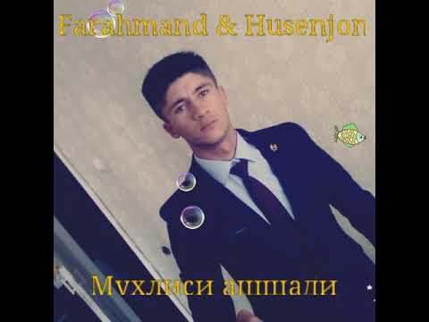 FARAHMAND \u0026 HUSENJON \