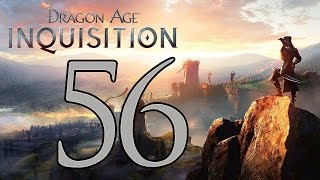 Dragon Age: Inquisition - Gameplay Walkthrough Part 56: Aspect of the Nightmare
