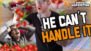Heckler Confused By Strawberries - Steve Hofstetter