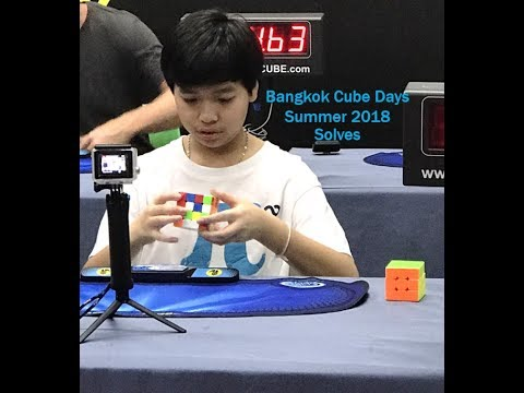 Bangkok Cube Day Summer 2018 Solves (feat. 2.38 2x2 Single)