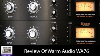 Review Of The Warm Audio WA76