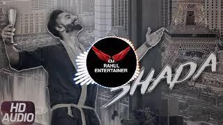 Shada || Dhol Mix || Parmish Verma || Dj Rahul Entertainer || Latest Punjabi Song 2020