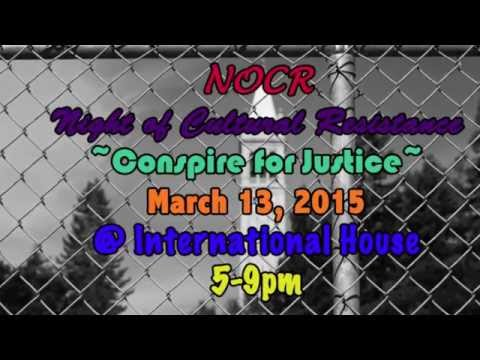 Night of Cultural Resistance 2015 ~ Conspire for Justice