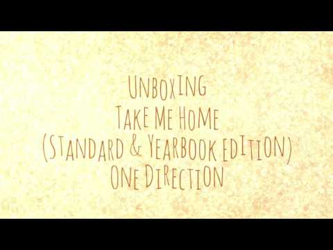 Unboxing: Take Me Home (Standard & Yearbook Edition) [One Direction]