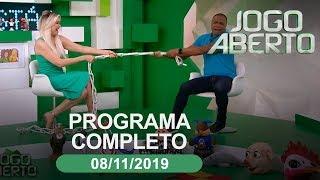 Jogo Aberto - 08/11/2019 - Programa completo