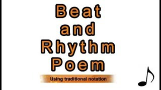 Resource: Beat vs Rhythm Poem Traditional Notation - Sing! Step! Grow!