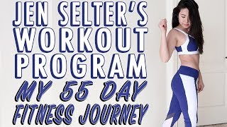 My 55 Day Fitness Journey using JEN SELTER workouts | Weight Loss Transformation