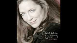 Watch Carlene Carter Stronger video