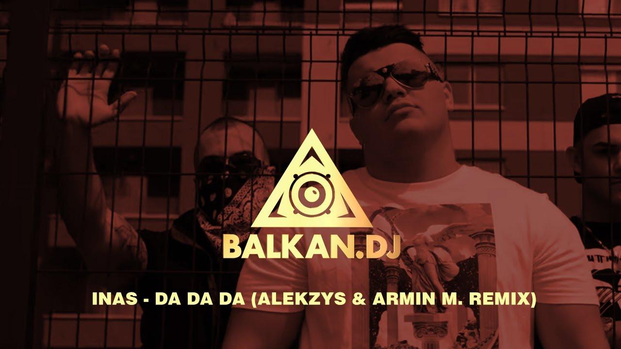 INAS - Da da da (ALEKZYS & Armin M. Remix)