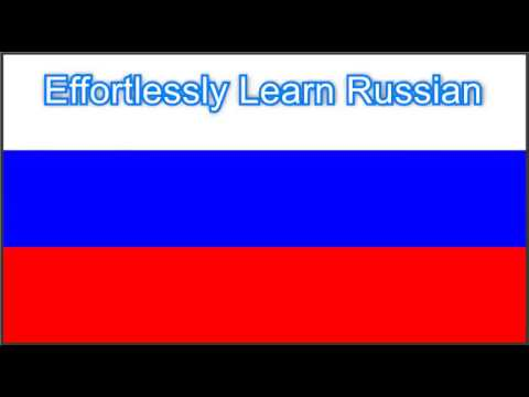 Learn Russian: Effortlessly Learn Russian Language Vocabulary 1-100 Words Audio 1