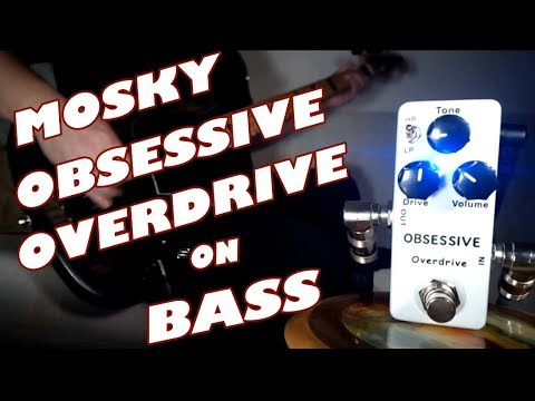 MOSKY Obsessive Overdrive / OCD Clone (Bass Demo)
