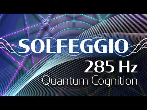 Solfeggio Harmonics - 285 HZ - Quantum...
