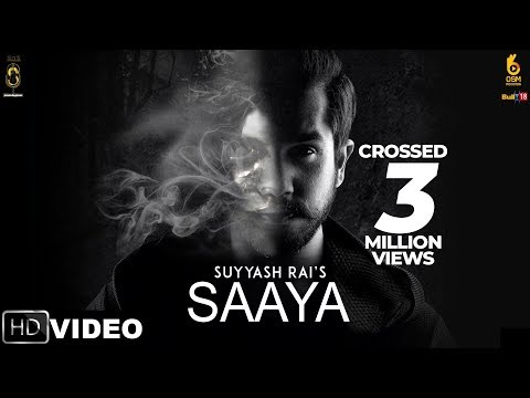 Saaya : Suyyash Rai | Latest Hindi Songs 2018 | OSM Records