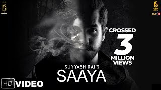 Saaya : Suyyash Rai | Latest Hindi Songs 2018 |...